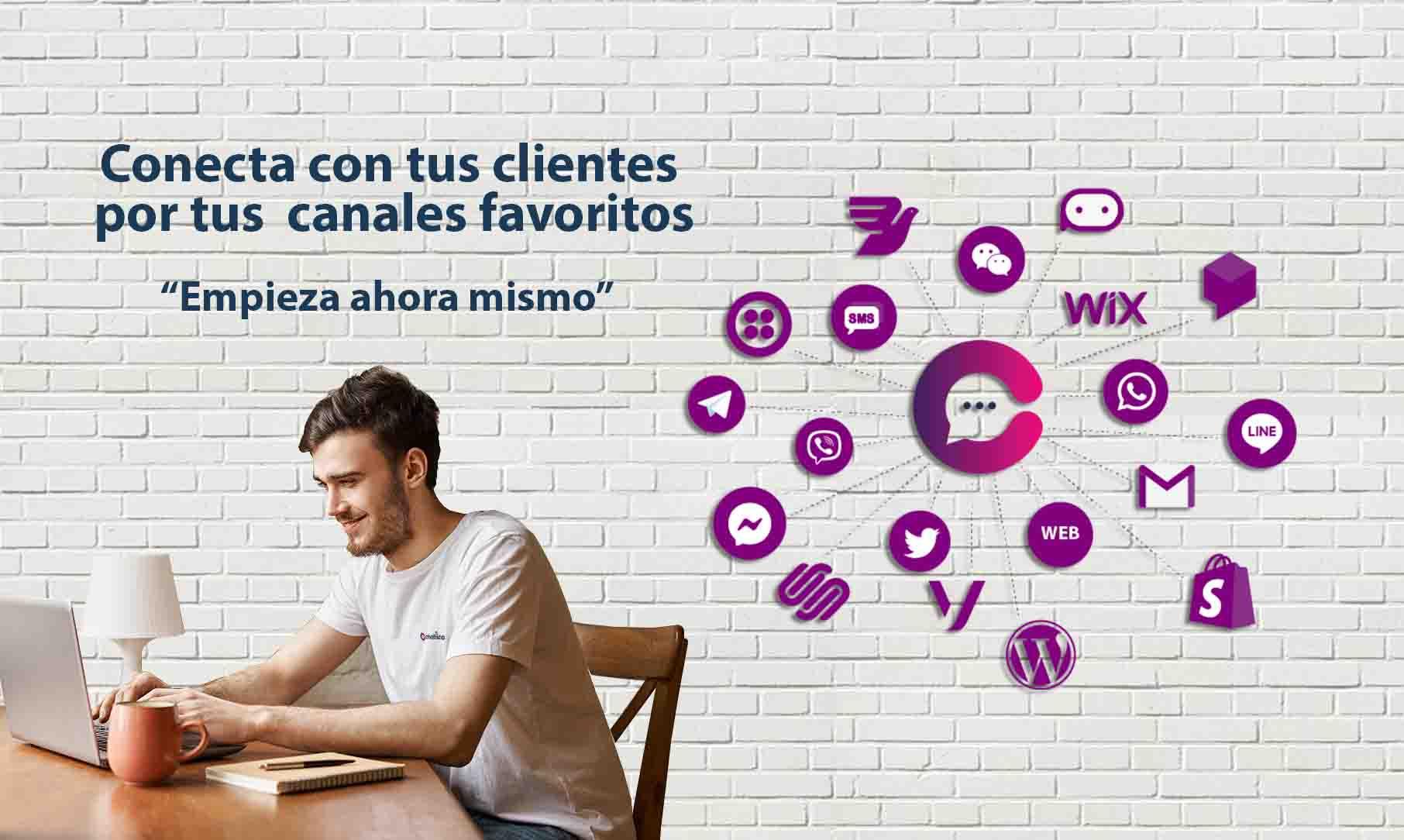 Conecta con tus clientes por tus canales favoritos